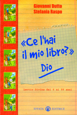 Copertina del libro «Ce l'hai il mio libro?» Dio