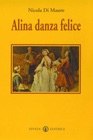 Copertina del libro Alina danza felice