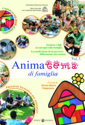 Copertina del libro Animatema® di famiglia vol. 1