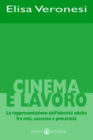 Copertina del libro Cinema e lavoro