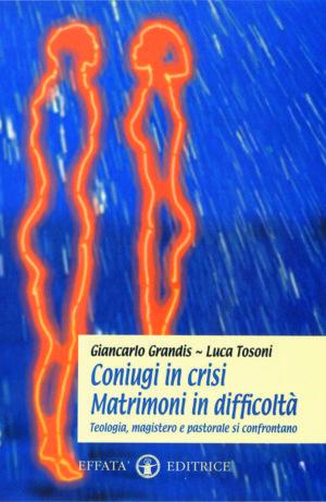 Copertina del libro Coniugi in crisi. Matrimoni in difficoltà