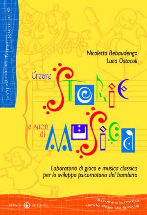 Copertina del libro Creare storie a suon di musica