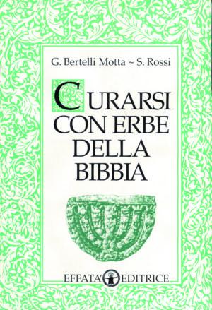 Copertina del libro Curarsi con erbe della Bibbia