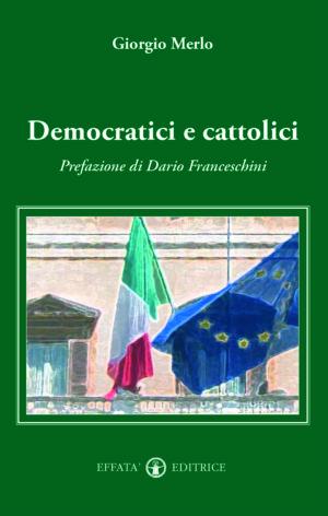 Copertina del libro Democratici e cattolici