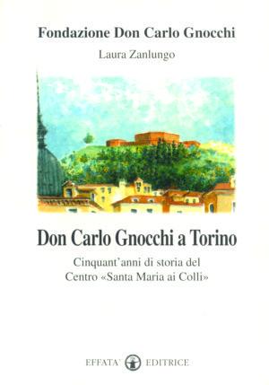 Copertina del libro Don Carlo Gnocchi a Torino