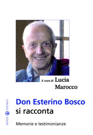 Copertina del libro Don Esterino Bosco si racconta