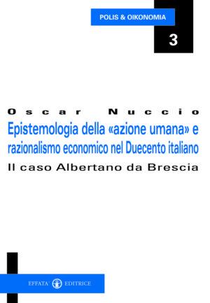 Copertina del libro Epistemologia della «azione umana» e razionalismo economico nel