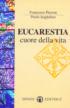 Copertina del libro Eucarestia. Cuore della vita