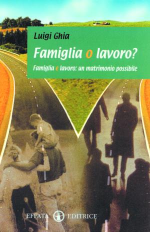 Copertina del libro Famiglia o lavoro?