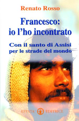 Copertina del libro Francesco: io l'ho incontrato