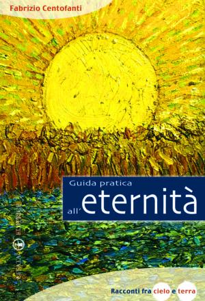 Copertina del libro Guida pratica all'eternità