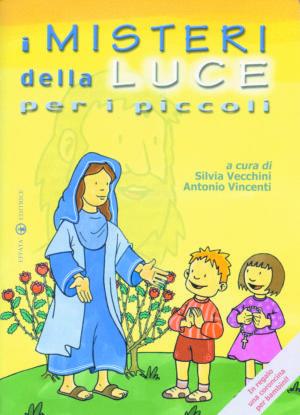 Copertina del libro I Misteri della Luce per i piccoli