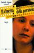 Copertina del libro Il cinema delle parabole Vol. 1