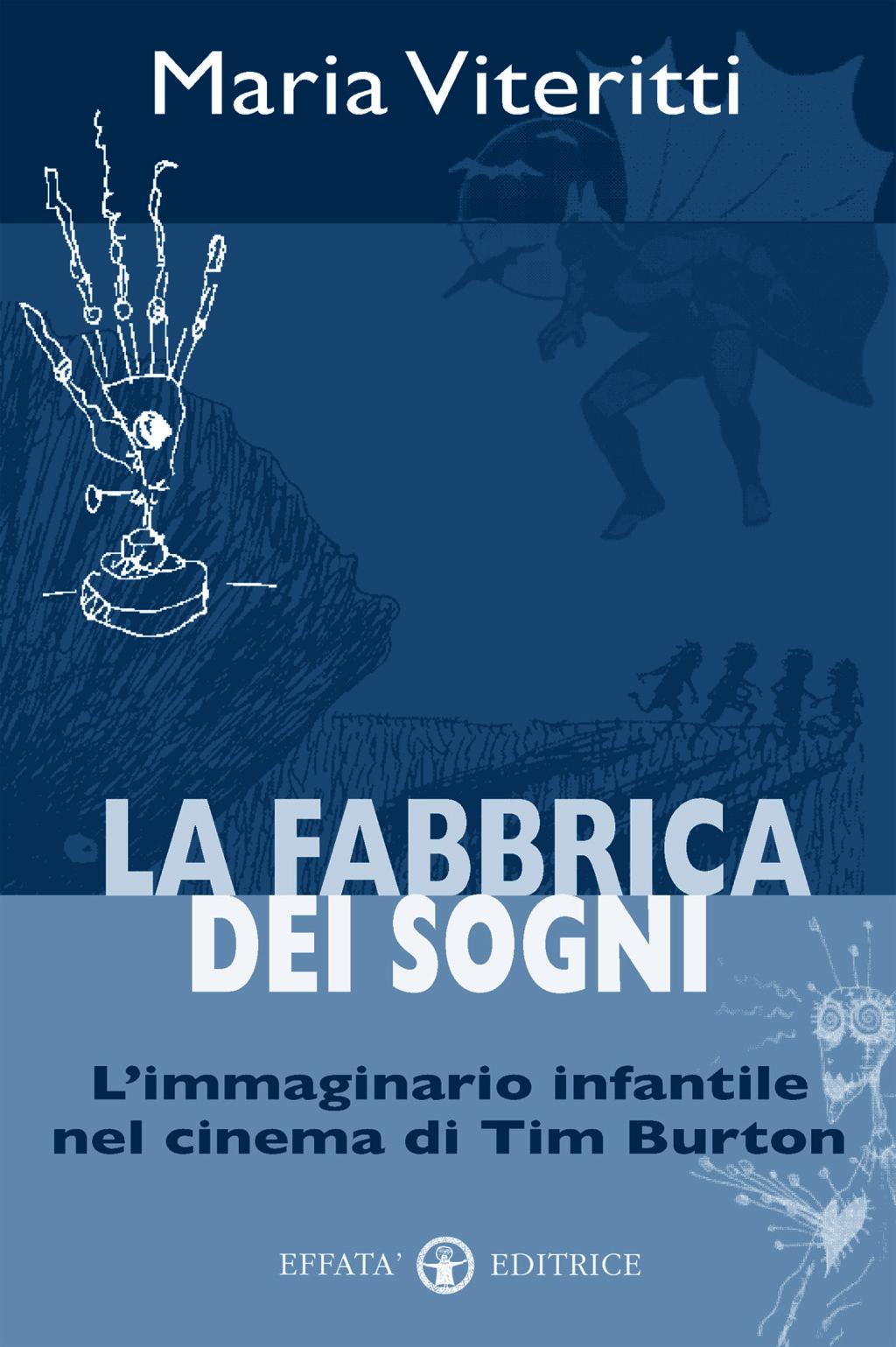Libro «La fabbrica dei sogni» di Maria Viteritti ~ Effatà