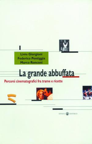 Copertina del libro La grande abbuffata