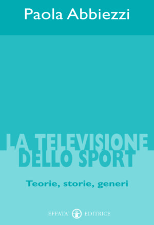 Copertina del libro La televisione dello sport