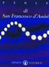 Copertina del libro Perle di San Francesco d'Assisi