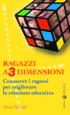 Copertina del libro Ragazzi a 3 dimensioni