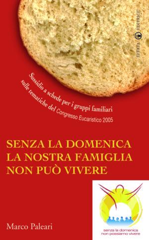 Copertina del libro Senza la domenica la nostra famiglia non può vivere