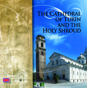 Copertina del libro THE CATHEDRAL OF TURIN AND THE HOLY SHRO
