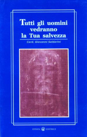 Copertina del libro Tutti gli uomini vedranno la Tua salvezza