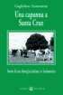 Copertina del libro Una capanna a Santa Cruz