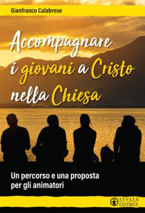 Copertina del libro Accompagnare i giovani a Cristo nella Chiesa