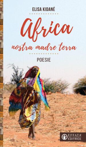 Copertina del libro Africa nostra madre terra