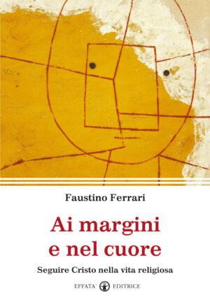 Copertina del libro Ai margini e nel cuore