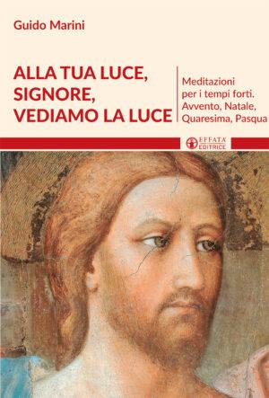 Copertina del libro Alla tua luce, Signore, vediamo la luce
