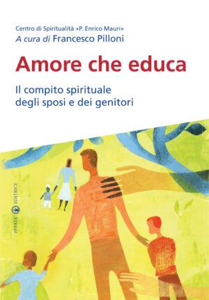 Copertina del libro Amore che educa