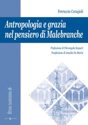 Copertina del libro Antropologia e grazia nel pensiero di Malebranche