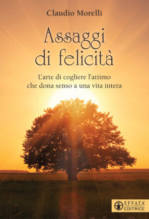 Copertina del libro Assaggi di felicità