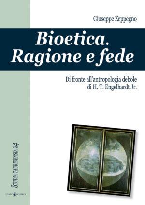 Copertina del libro Bioetica. Ragione e fede