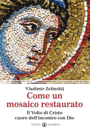 Copertina del libro Come un mosaico restaurato