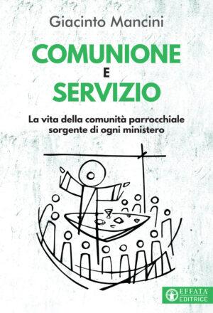 Copertina del libro Comunione e servizio