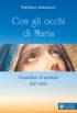 Copertina del libro Con gli occhi di Maria