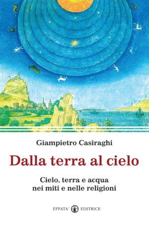 Copertina del libro Dalla terra al cielo
