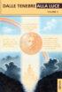 Copertina del libro Dalle tenebre alla Luce