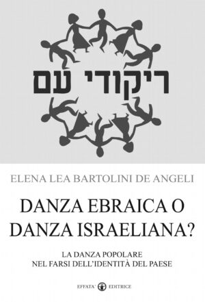 Copertina del libro Danza ebraica o danza israeliana?