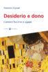 Copertina del libro Desiderio e dono