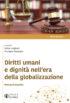 Copertina del libro Diritti umani e dignità nell'era della globalizzazione