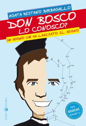 Copertina del libro Don Bosco lo conosco?