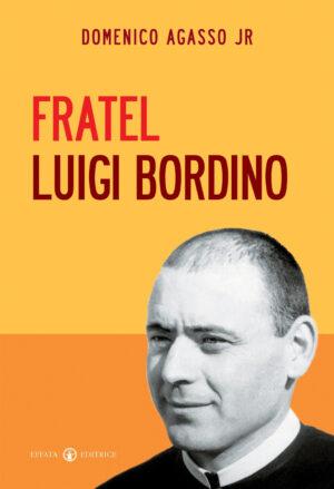 Copertina del libro Fratel Luigi Bordino