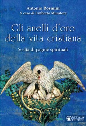 Copertina del libro Gli anelli d'oro della vita cristiana
