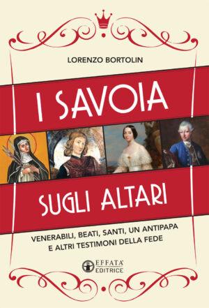Copertina del libro I Savoia sugli altari