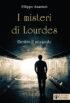 Copertina dell'ebook I misteri di Lourdes