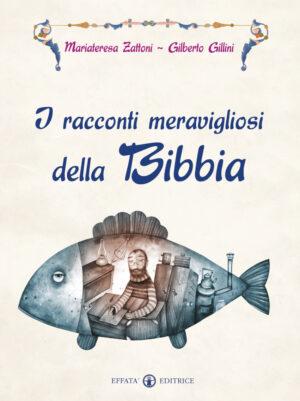Copertina del libro I racconti meravigliosi della Bibbia