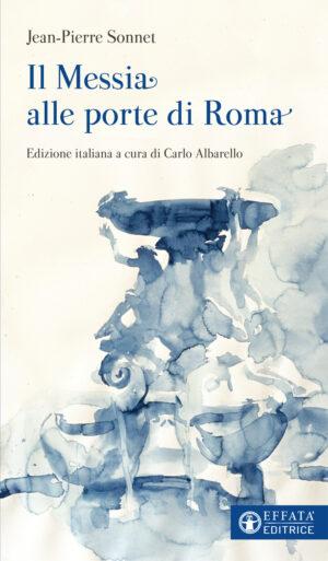 Copertina del libro Il Messia alle porte di Roma