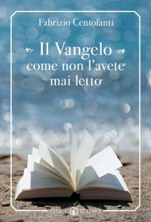 Copertina del libro Il Vangelo come non l'avete mai letto